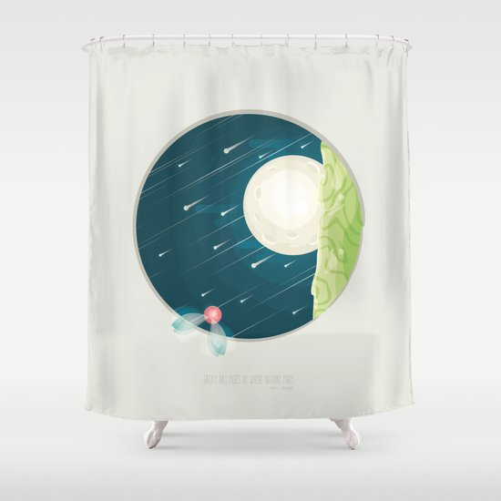 Where nature ends Shower Curtain