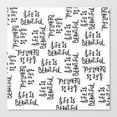 Life is Beautiful (white) Canvas Print