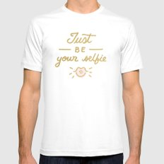 Just be your selfie  MEDIUM Mens Fitted Tee White