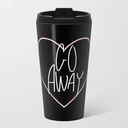Go Away 2 Travel Mug