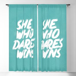 She Who Dares Wins Motivational Quote Blackout Curtain