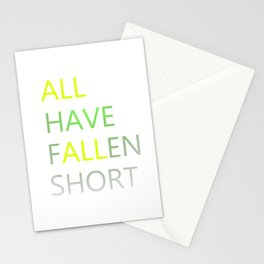 All Have Fallen Short T-shirt Inspirational tee Stationery Cards