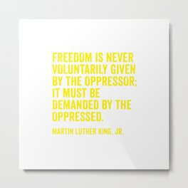 Martin Luther King Quote in Yellow Metal Print