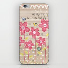 Keep a Song in Your Heart and Hope in Your Wings iPhone Skin
