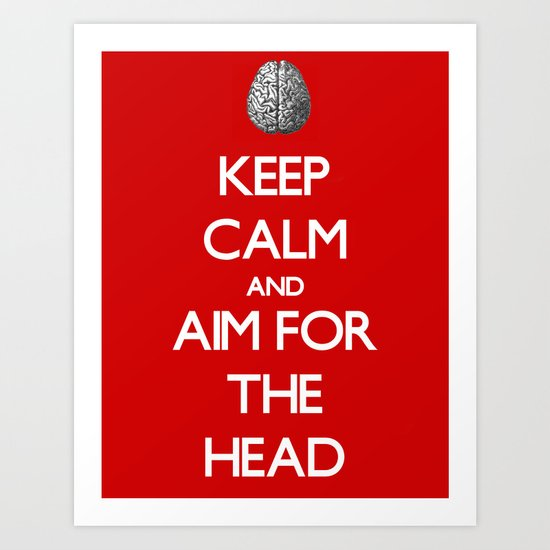 Aim For The Head Art Print