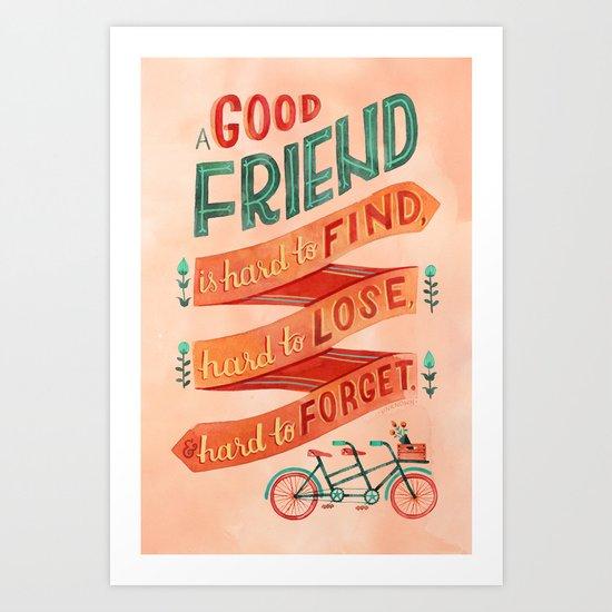 A Good Friend Art Print