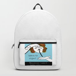 ASL Why Learn to Sign Backpack