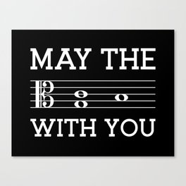 May the 4th be with you (dark colors/alto clef) Canvas Print