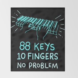 88 Keys 10 Fingers T Shirt Piano Pianist Musician Gifts Throw Blanket