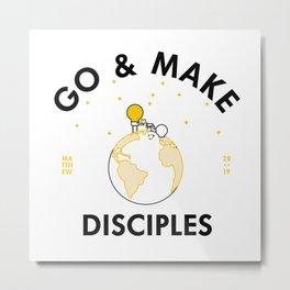 Go and Make Disciples Metal Print