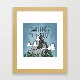 Challenge Yourself Framed Art Print