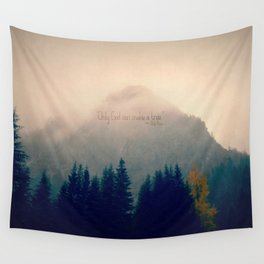Only God Can Make a Tree Wall Tapestry