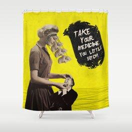 Take Your Medicine Shower Curtain