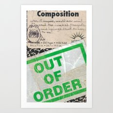 Out of Order Art Print