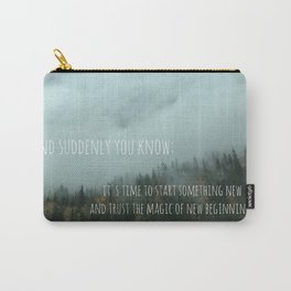Magic of New Beginnings - Meister Eckhart Quote, foggy forest landscape photo Carry-All Pouch