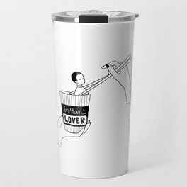 Would you be my instant lover? Travel Mug