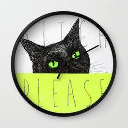 BITCH PLEASE Wall Clock