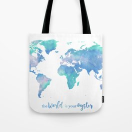 The world is your oyster Tote Bag