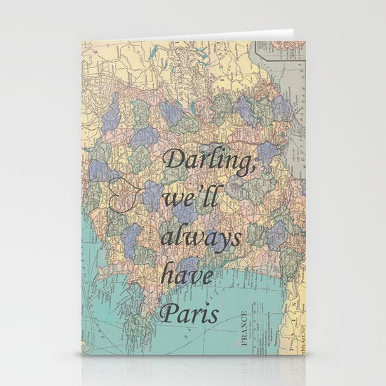 We'll Always Have Paris Stationery Cards