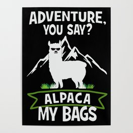 Alpaca My Bags  Travelling Poster