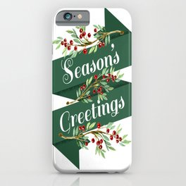 Season's Greetings iPhone Case