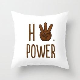 HiiiPower (w/text) : Chocolate Throw Pillow