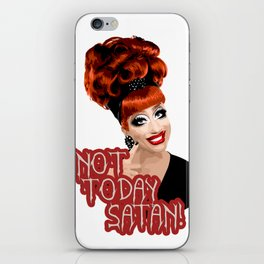 'Not Today Satan!' Bianca Del Rio, RuPaul's Drag Race Queen iPhone Skin