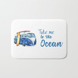 Take me to the Ocean // Summer quote with van and surfboard Bath Mat