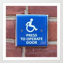 Press To Operate Door Art Print