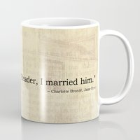 jane eyre Mugs featuring Reader I Married Him, Jane Eyre Conclusion Quote by ForgottenCotton
