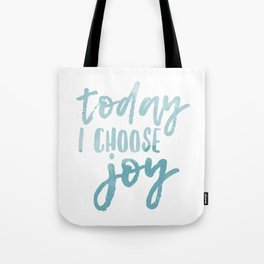 Today I Choose Joy Water Color Blue Tote Bag