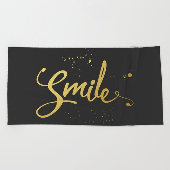 Gold Smile Quote  Beach Towel
