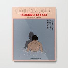 COLORLESS TSUKURU TAZAKI Metal Print