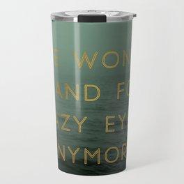 Hazy Eyes Travel Mug