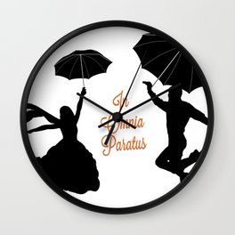In Omnia Paratus ~ Ready For Anything ~ GG Wall Clock