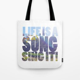 Life is a Song Tote Bag