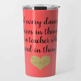 Dance Teacher Gifts Travel Mug