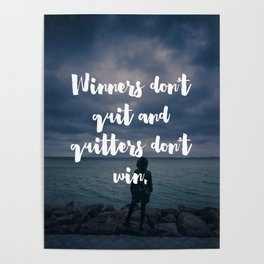 Winners Don't Quit Motivational Quote Poster