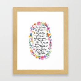 Hope and a Future - Jeremiah 29:11 Framed Art Print
