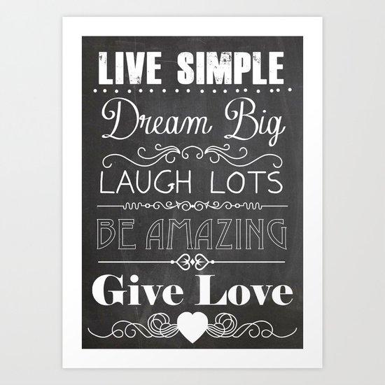 Live simple Art Print