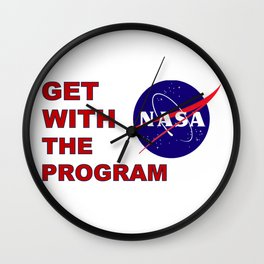 Get With The (Space) Program Wall Clock