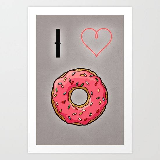 I love donut Art Print