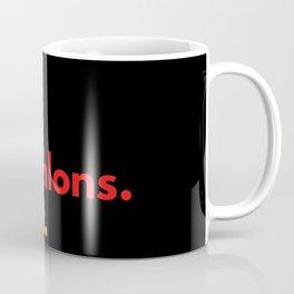 Eat. Sleep. Pentathlons. Repeat. Coffee Mug