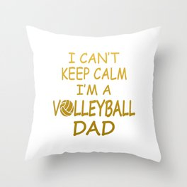 I'M A VOLLEYBALL DAD Throw Pillow