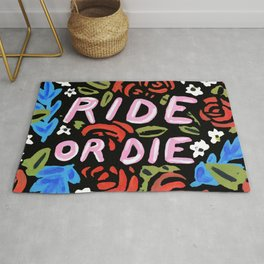 Ride or Die Rug