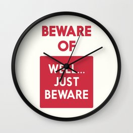 Beware of well just beware, safety hazard, gift ideas, dog, man cave, warning signal, vintage sign Wall Clock