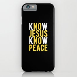 Jesus Jesus Sayings Jesus Shirt Religion Belief iPhone Case