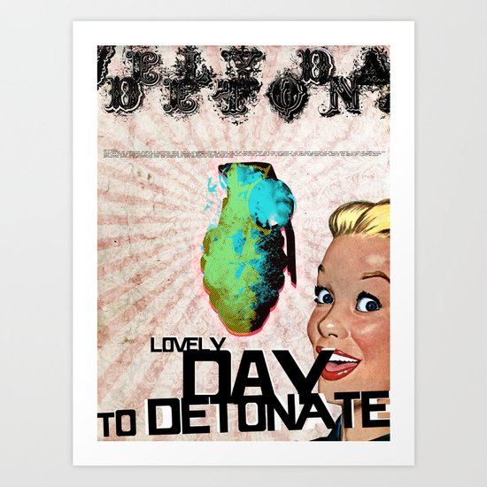 LOVELY DAY... Art Print