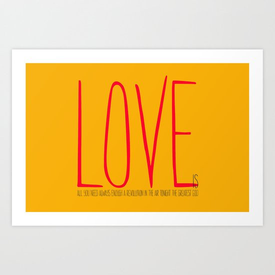 love is  Art Print