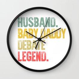 Funny Men Vintage T Shirt Husband Baby Daddy Debate Legend Wall Clock